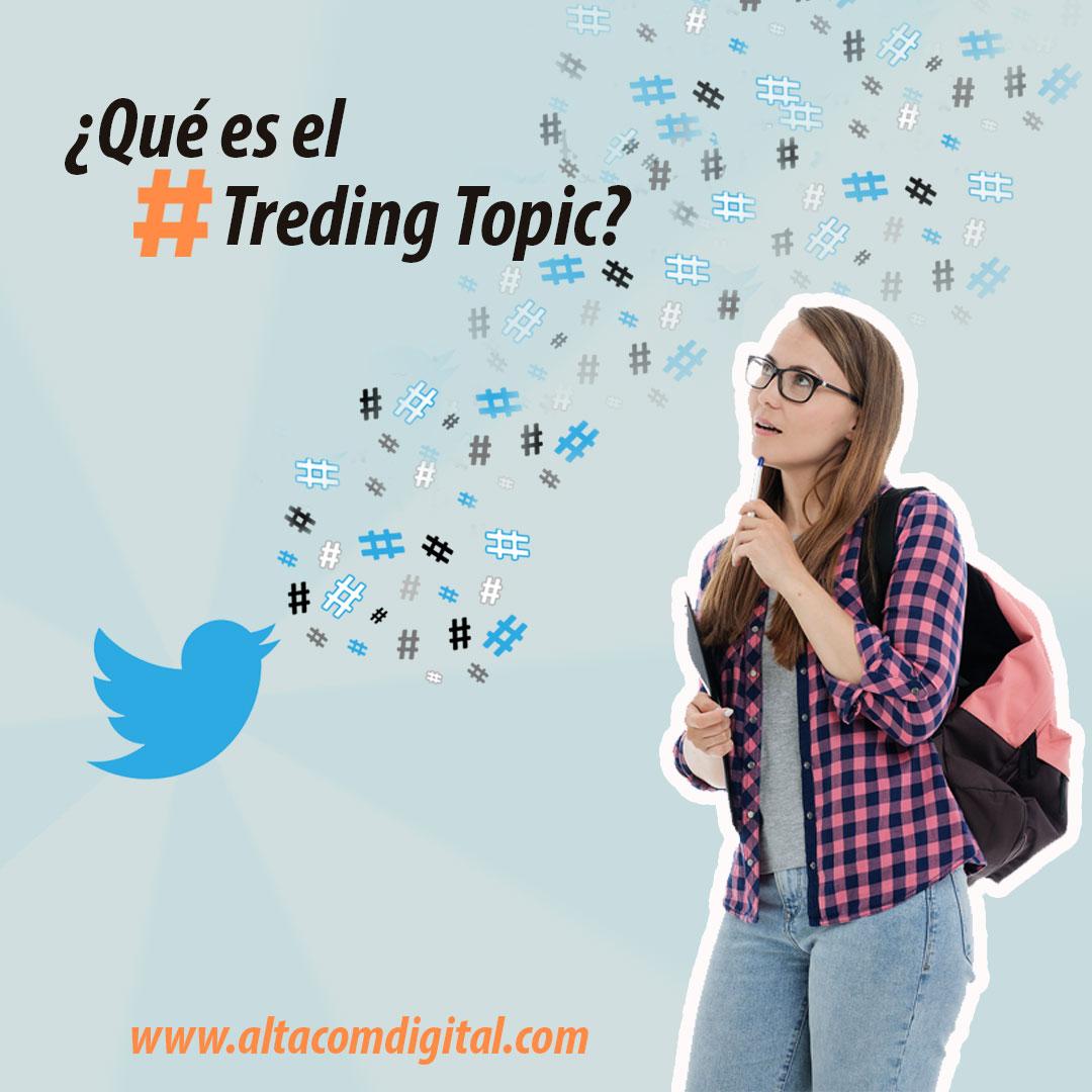 ¿Qué es el Treding Topic?