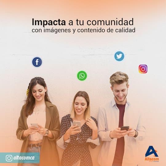 Impacta a tu comunidad con imagen y contenido de calidad