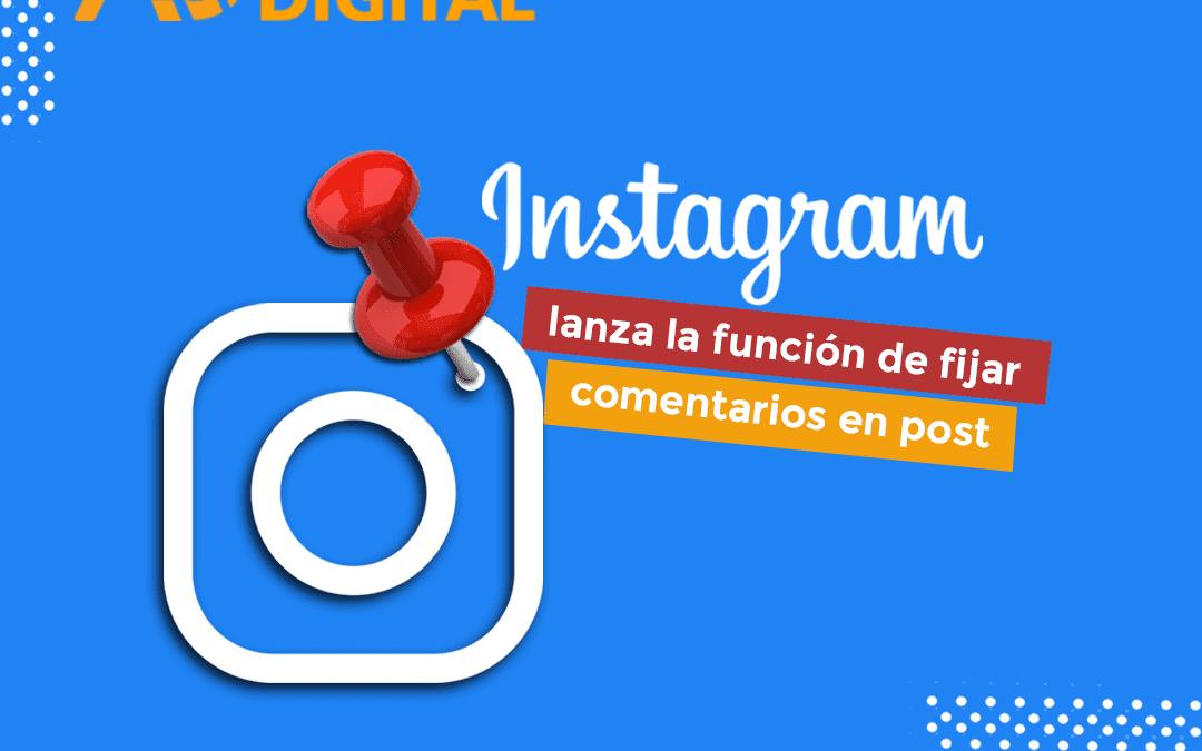 Instagram lanza función de fijar comentarios