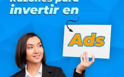Razones para invertir en Ads